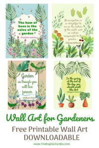 Wall Art for Gardeners Free Printable Wall Art downloadable #Gardening #GardenQuotes #GardeningPrintables #Printables #GardeningWallArt #DIY #WallArt #DIYDecor