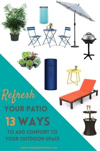 Refresh your Patio 13 ways to add comfort to your outdoor space #DIY #Patio #DIYPatio #DIYPatioRefresh #Decor #PatioDecor #OutdoorDecor