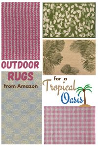 OUTDOOR RUGS from Amazon for a Tropical Oasis #Patio #Porch #Balcony #OutdoorSpace #PatioRefresh #Decor #PatioDecor #PatioRugs #PorchRugs #OutdoorRugs