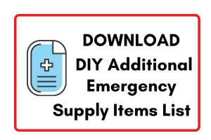 Download DIY Additional Emergency Supply Items List