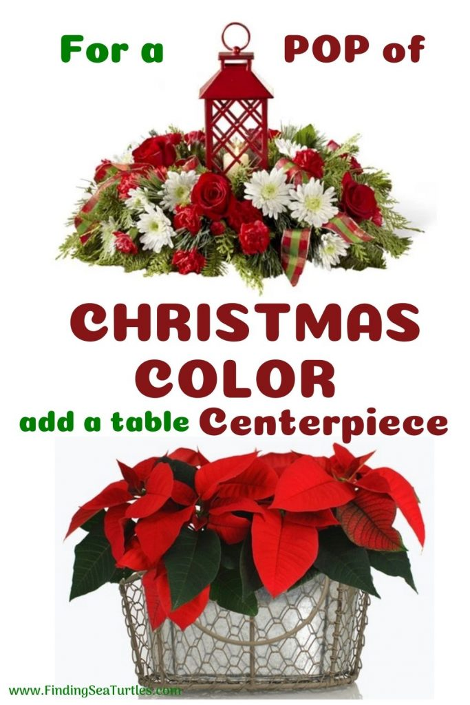 For a Pop of Christmas Color add a table Centerpiece #FreshFlowers #flowerdelivery #Centerpiece #OnlineFlowers #FlowersOnline #ChristmasCenterpieces #ChristmasTableCenterpiece #ChristmasFlowers