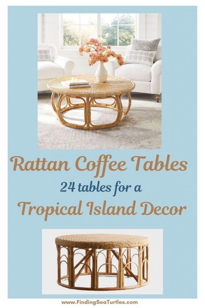 Rattan Coffee Tables 24 tables for a Tropical Island Decor #CoffeeTable #Coastal #RattanCoffeeTables #BeachHome #CoastalDecor #CoastalFurniture #Seaside