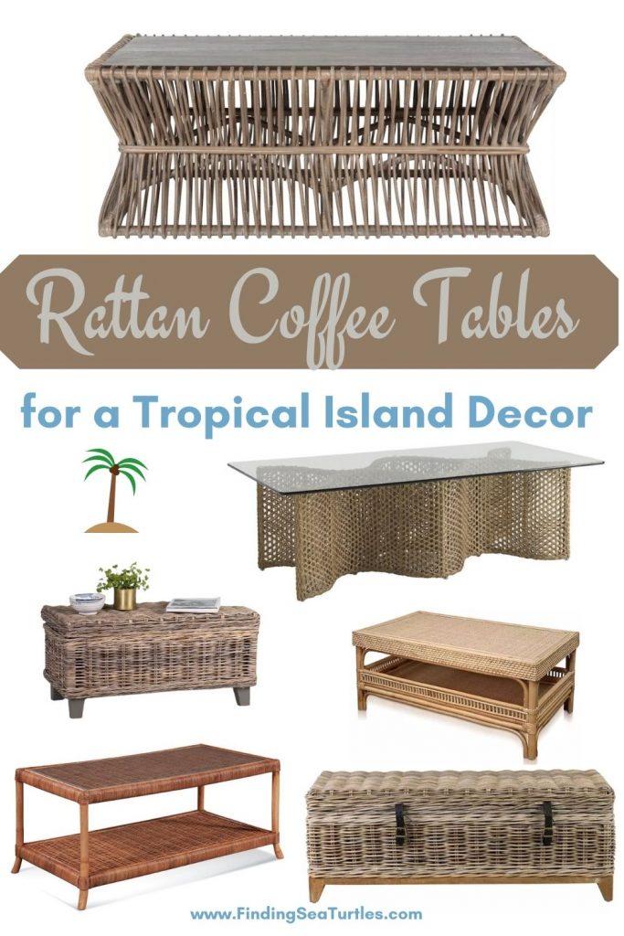 Rattan Coffee Tables for a Tropical Island Decor #CoffeeTable #Coastal #RattanCoffeeTables #BeachHome #CoastalDecor #CoastalFurniture #Seaside