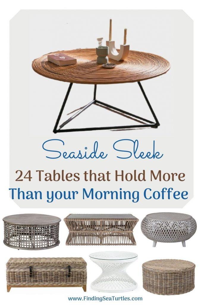 Seaside Sleek 24 Tables that Hold More Than Your Morning Coffee #CoffeeTable #Coastal #RattanCoffeeTables #BeachHome #CoastalDecor #CoastalFurniture #Seaside #Tropical #Island