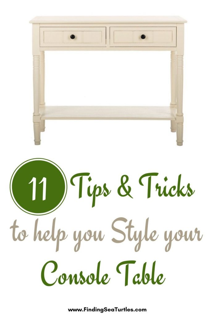 11 Tips Tricks to help you Style your Console Table #StyleAConsoleTable #Entryway #Foyer #ConsoleTable #HomeDecor #ConsoleTableDecor #HallwayTable #HomeDecorTips #StylingTips
