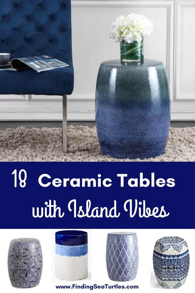 Coastal Style Ceramic Tables 18 Ceramic Tables with Island Vibes #CeramicTables #AccentTables #GardenStools #BeachHome #CoastalDecor #SeasideDecor #IslandDecor #TropicalIslandDecor #BeachHouse