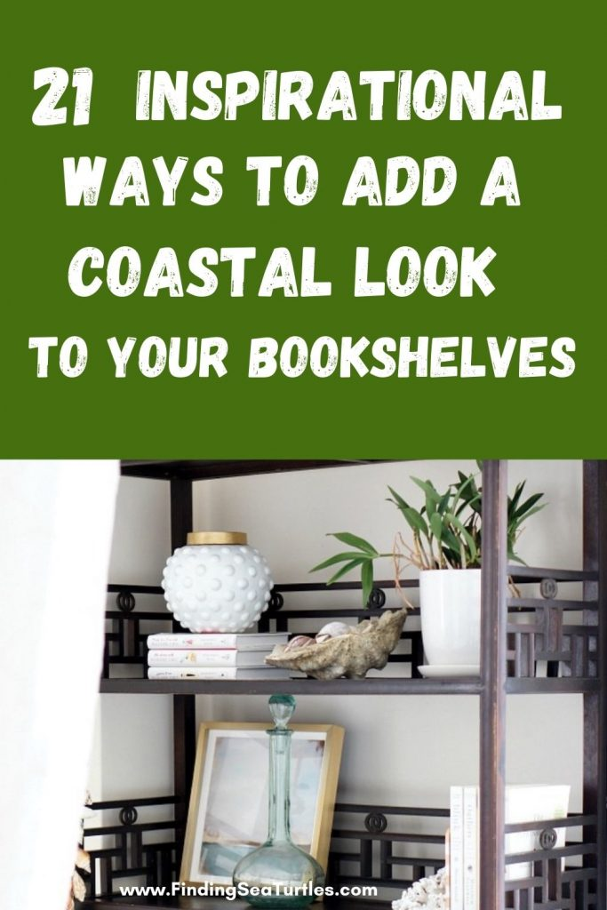 21 Inspirational Ways to Add a Coastal Look to Your Bookshelves #Coastal #CoastalDecor #Bookshelves #ShelfDecor #BeachHouse #BeachHome #LakeHouse #CoastalDecor #SeasideDecor #IslandDecor #TropicalIslandDecor