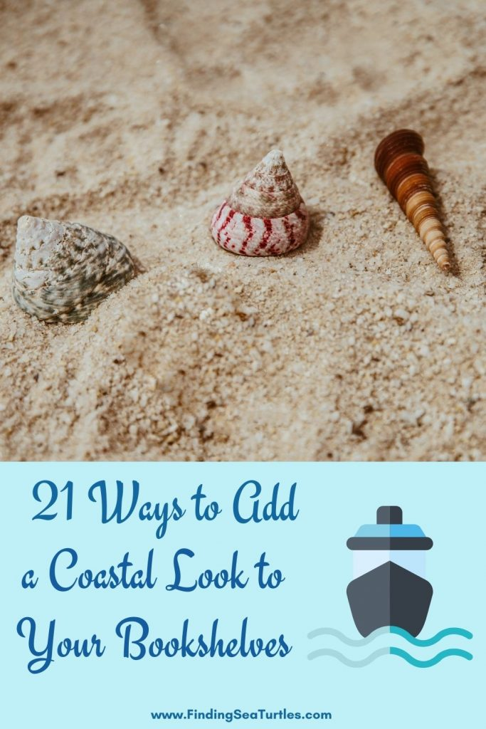 21 Ways to Add a Coastal Look to your Bookshelves #Coastal #CoastalDecor #Bookshelves #ShelfDecor #BeachHouse #BeachHome #LakeHouse #CoastalDecor #SeasideDecor #IslandDecor #TropicalIslandDecor