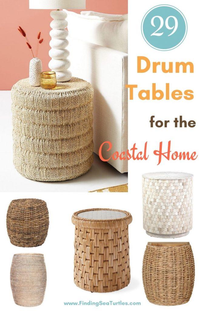 29 Drum Tables for the Coastal Home #DrumTables #SideTables #CoastalDrumTables #BeachHome #CoastalDecor #SeasideDecor #IslandDecor #TropicalIslandDecor #BeachHouse #LakeHouse
