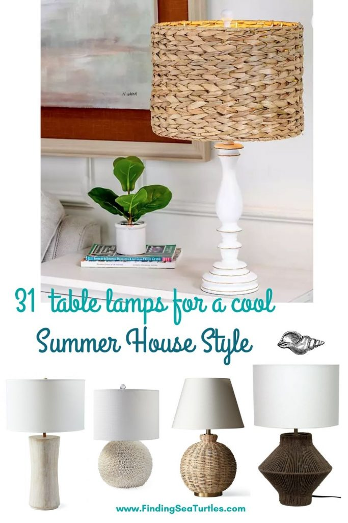 31 table lamps for a cool Summer House Style #Lamps #TableLamps #BeachHome #CoastalDecor #SeasideDecor #IslandDecor #TropicalIslandDecor #BeachHomeDecor #LivingRoom #Bedroom
