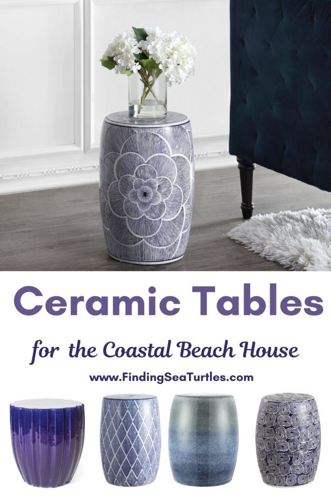 Coastal Style Ceramic Tables Ceramic Tables for the Coastal Beach House #CeramicTables #AccentTables #GardenStools #BeachHome #CoastalDecor #SeasideDecor #IslandDecor #TropicalIslandDecor #BeachHouse