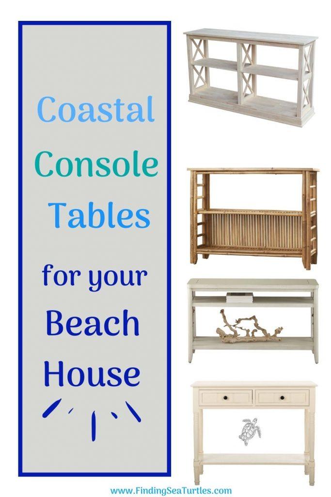 Coastal Console Tables for your Beach House #Coastal #CoastalDecor #Entryway #Foyer #ConsoleTables #CoastalEntryway #CoastalFoyer #BeachHouse #BeachHome #SummerHouse #LakeHouse #ConsoleTable #SeasideDecor #IslandDecor #TropicalIslandDecor