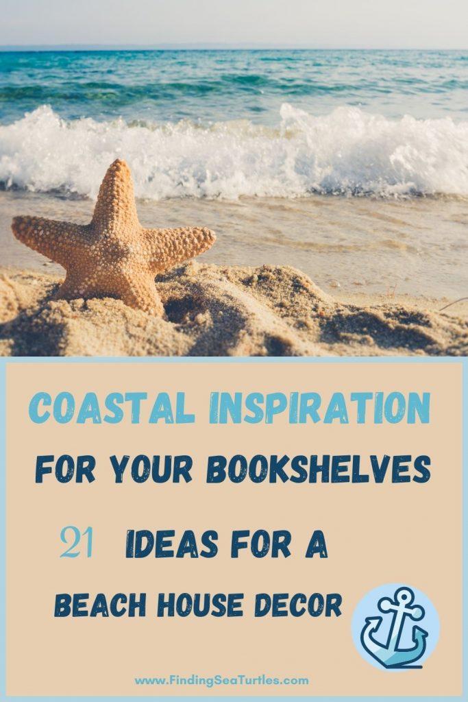 Coastal Inspiration for Your Bookshelves 21 Ideas for Beach House Decor #Coastal #CoastalDecor #Bookshelves #ShelfDecor #BeachHouse #BeachHome #LakeHouse #CoastalDecor #SeasideDecor #IslandDecor #TropicalIslandDecor