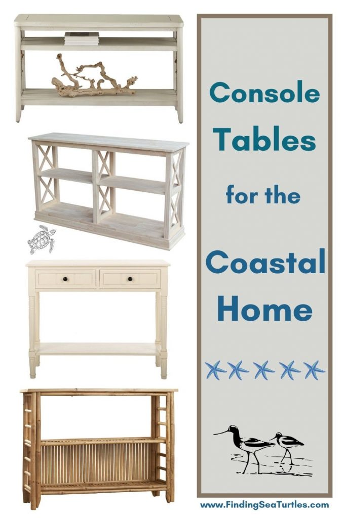 Console Tables for the Coastal Home #Coastal #CoastalDecor #Entryway #Foyer #ConsoleTables #CoastalEntryway #CoastalFoyer #BeachHouse #BeachHome #SummerHouse #LakeHouse #ConsoleTable #SeasideDecor #IslandDecor #TropicalIslandDecor