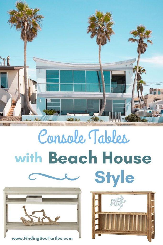 Console Tables with Beach House Style #Coastal #CoastalDecor #Entryway #Foyer #CoastalEntryway #CoastalFoyer #BeachHouse #BeachHome #SummerHouse #LakeHouse #ConsoleTable #SeasideDecor #IslandDecor #TropicalIslandDecor
