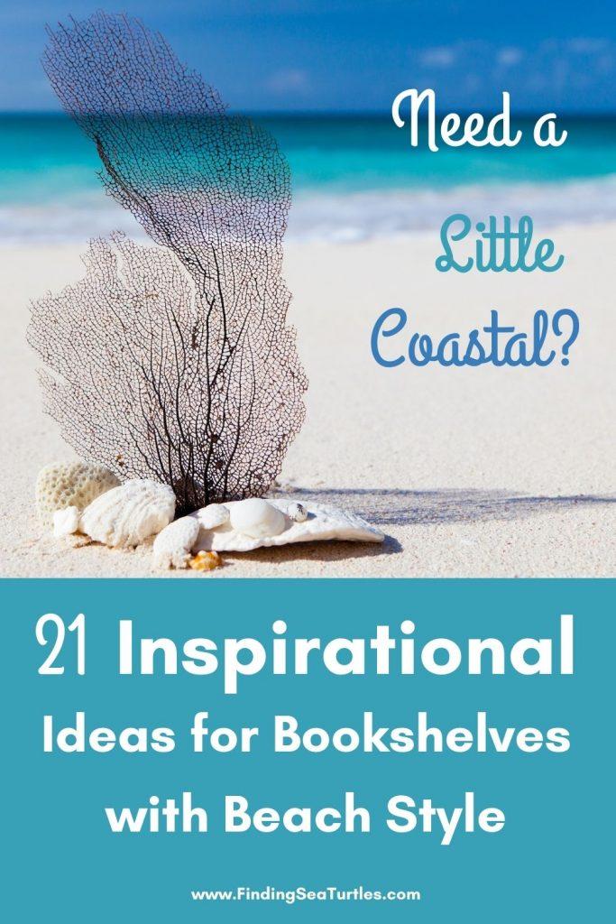 Need a Little Coastal 21 Inspirational Ideas for Bookshelves #Coastal #CoastalDecor #Bookshelves #ShelfDecor #BeachHouse #BeachHome #LakeHouse #CoastalDecor #SeasideDecor #IslandDecor #TropicalIslandDecor