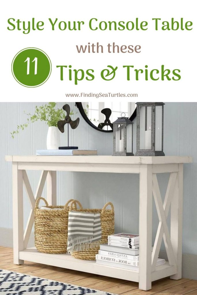 Style Your Console Table with these 11 Tips Tricks #StyleAConsoleTable #Entryway #Foyer #ConsoleTable #HomeDecor #ConsoleTableDecor #HallwayTable #HomeDecorTips #StylingTips