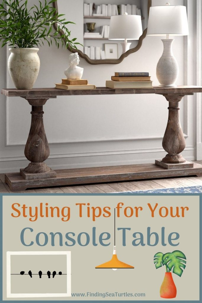 Styling Tips for your Console Table #StyleAConsoleTable #Entryway #Foyer #ConsoleTable #HomeDecor #ConsoleTableDecor #HallwayTable #HomeDecorTips #StylingTips