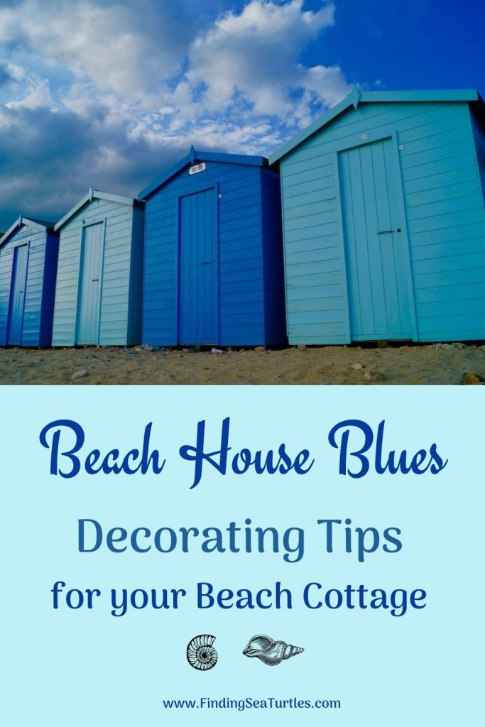 Beach House Blues Decorating Tips for your Beach Cottage #Coastal #CoastalDecorTips #BeachHouse #BeachHome #LakeHouse #CoastalDecor #SeasideDecor #IslandDecor #TropicalIslandDecor
