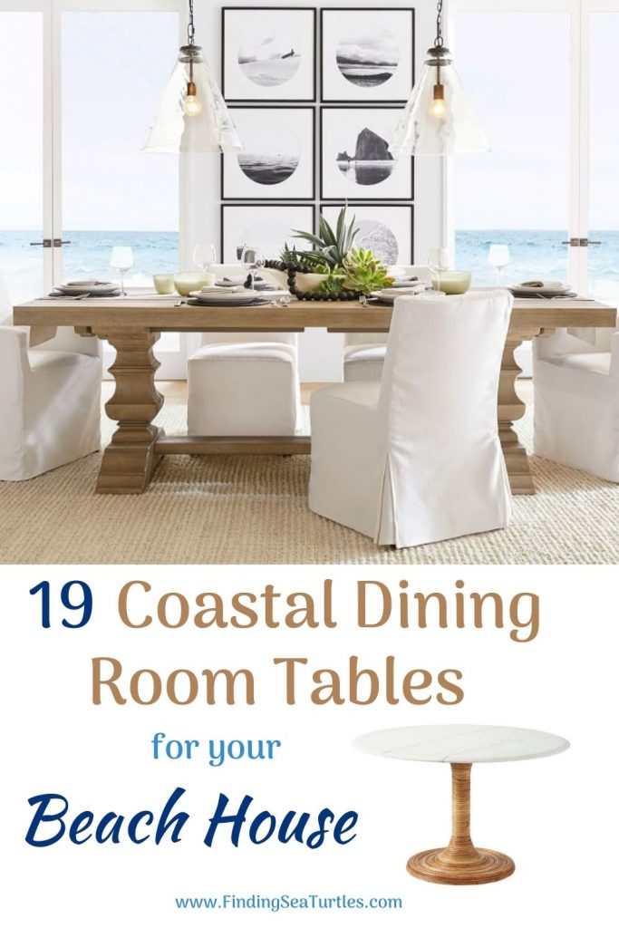 19 Coastal Dining Room Tables for your Beach House #Coastal #DiningRoom #DiningTables #DinnerTable #CoastalDiningRoom #CoastalDiningSets #CoastalDecor #CoastalHomeDecor #BeachHouse #SeasideStyle #LakeHouse #SummerHouse #DiningRoomAccessories