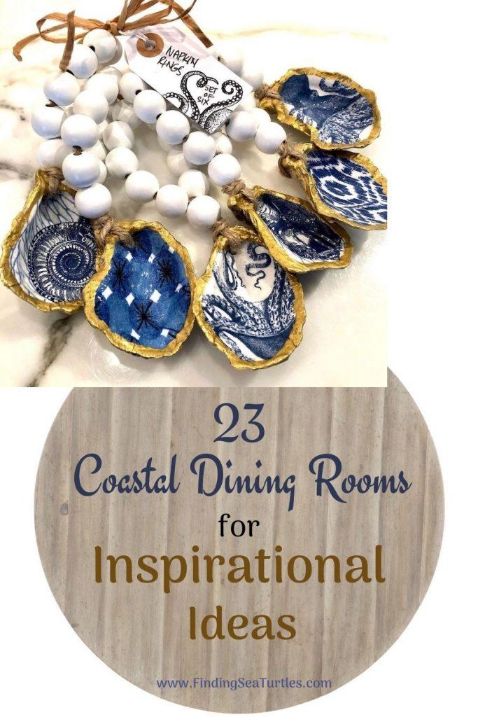 23 Coastal Dining Rooms for Inspirational Ideas #Coastal #DiningRoom #CoastalDiningRoom #CoastalDecor #CoastalHomeDecor #BeachHouse #SeasideStyle #LakeHouse #SummerHouse #DiningRoomAccessories