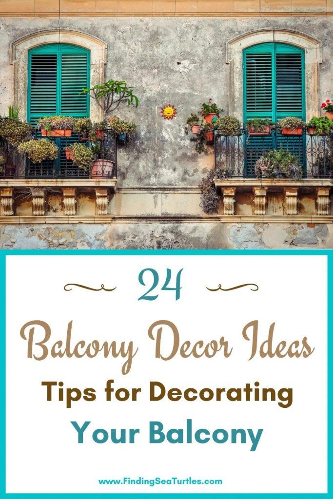 24 Balcony Decor Ideas Tips for Decorating Your Balcony #Balcony #BalconyDecor #BalconyDecorIdeas #CoastalBalcony #HomeDecor #AtHomeontheBalcony #HomeDecorTips #BalconyHome