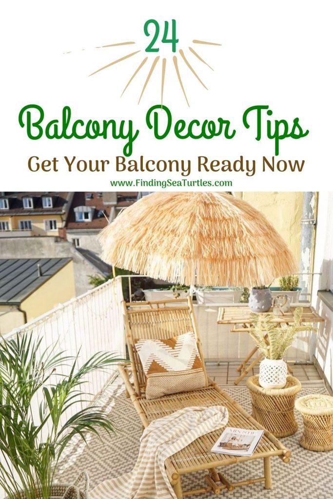 24 Balcony Decor Tips Get Your Balcony Ready Now #Balcony #BalconyDecor #BalconyDecorIdeas #CoastalBalcony #HomeDecor #AtHomeontheBalcony #HomeDecorTips #BalconyHome