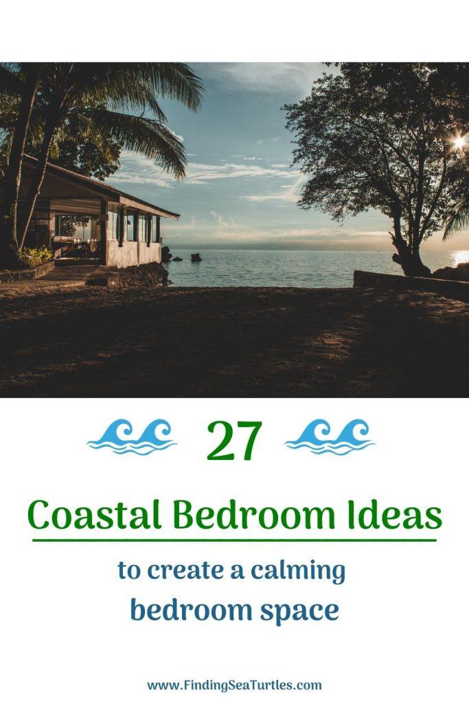 27 Coastal Bedroom Ideas to Create a Calming Bedroom Space #Coastal #Beds #BedRoom #CoastalBeds #CoastalBedroom #CoastalDecor #CoastalHome #CoastalLiving #BeachHouse #SeasideStyle #LakeHouse #SummerHouse #CoastalBohoDecor