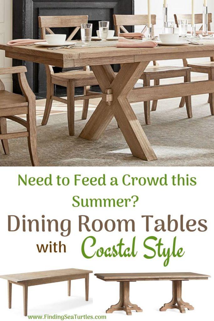 Need to Feed a Crowd this Summer_ Dining Room Tables with Coastal Style #Coastal #DiningRoom #DiningTables #DinnerTable #CoastalDiningRoom #CoastalDiningSets #CoastalDecor #CoastalHomeDecor #BeachHouse #SeasideStyle #LakeHouse #SummerHouse #DiningRoomAccessories