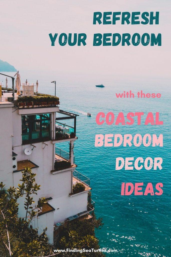 REFRESH Your Bedroom with these Coastal Bedroom Decor Ideas #Coastal #Beds #BedRoom #CoastalBeds #CoastalBedroom #CoastalDecor #CoastalHome #CoastalLiving #BeachHouse #SeasideStyle #LakeHouse #SummerHouse #CoastalBohoDecor