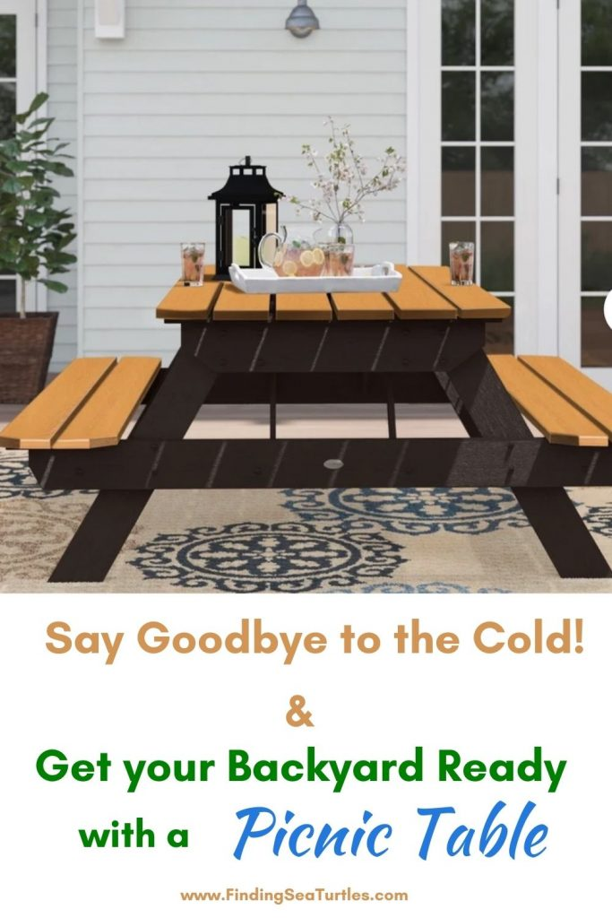 Say Goodbye to the Cold Get your Backyard Ready with a Picnic Table #Picnic #PicnicTables #Backyard #FamilyPicnic #FamilyFun #BackyardPicnicTable #BeachHouse #SummerHouse #LakeHouse #CoastalHome