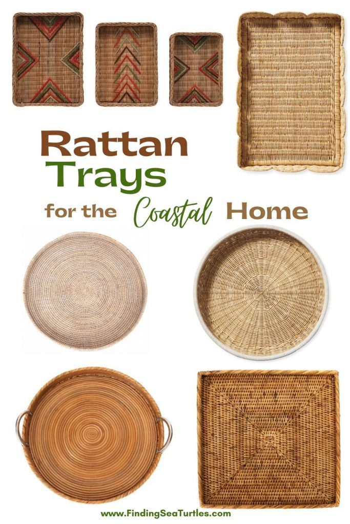 Rattan Trays for the Coastal Home #Coastal #Trays #RattanTrays #CoastalDecor #HomeDecor #CoastalHomeDecor #CoastalHome #CoastalLiving #BeachHouse #SeasideStyle #LakeHouse #SummerHouse #CoastalBohoDecor