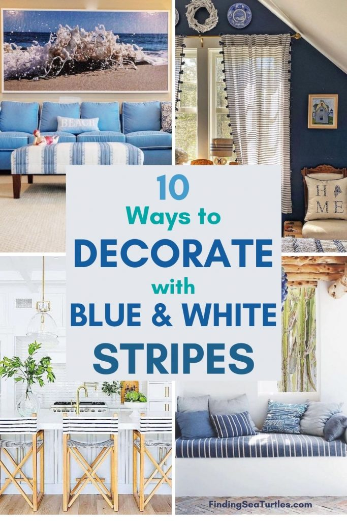 10 Ways to Decorate with Blue White Stripes
