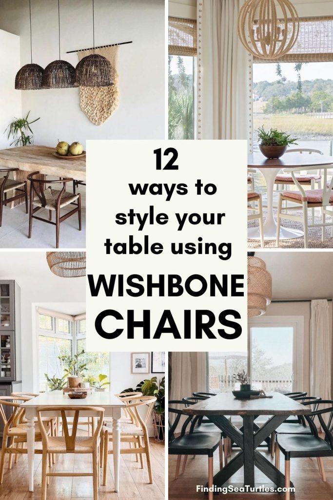 12 ways to style your table using Wishbone Chairs #Chairs #WishboneChairs #DiningRoom #CoastalDecor #BeachHouse