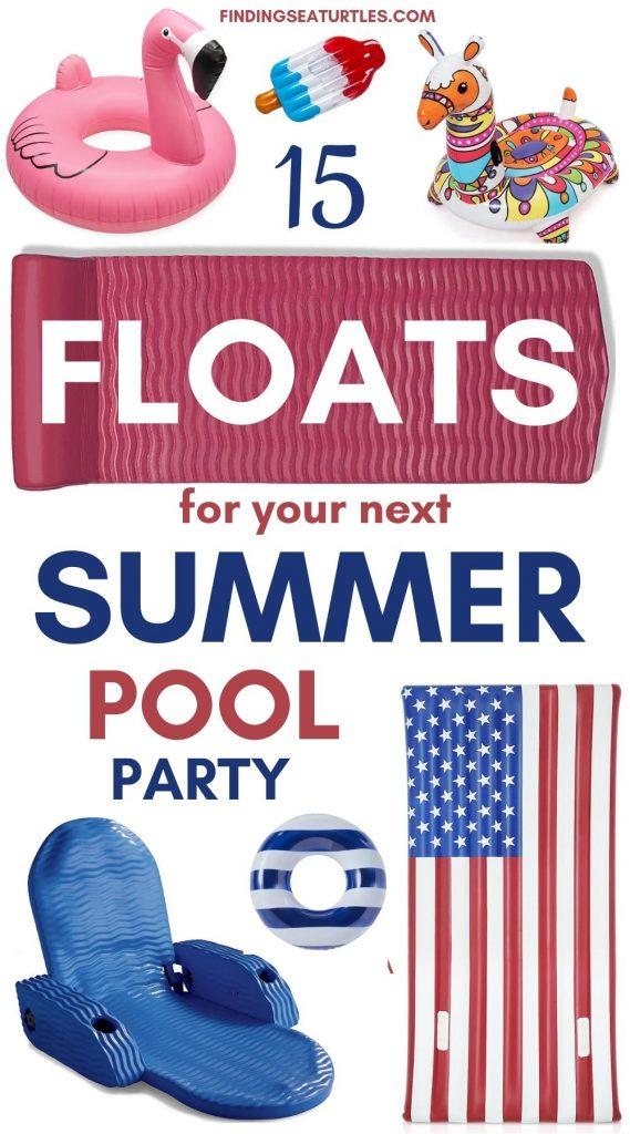 15 Floats for your next Summer Pool Party #Pool #PoolFloats #PoolSide #BeachVibes #Summer #CoastalStyle #CoastalLiving #BeachGear #FamilyFun