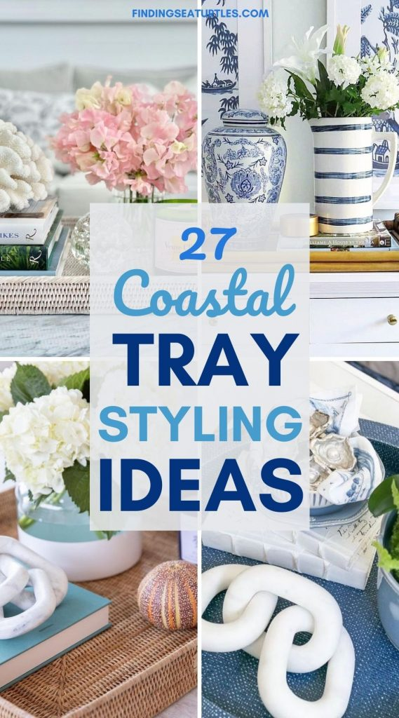 27 Coastal Tray Styling Ideas #Vignette #CoastalVignette #Coastal #TrayStyling #TrayStylingTips #CoastalDecor #HomeDecor #LivingRoomDecor