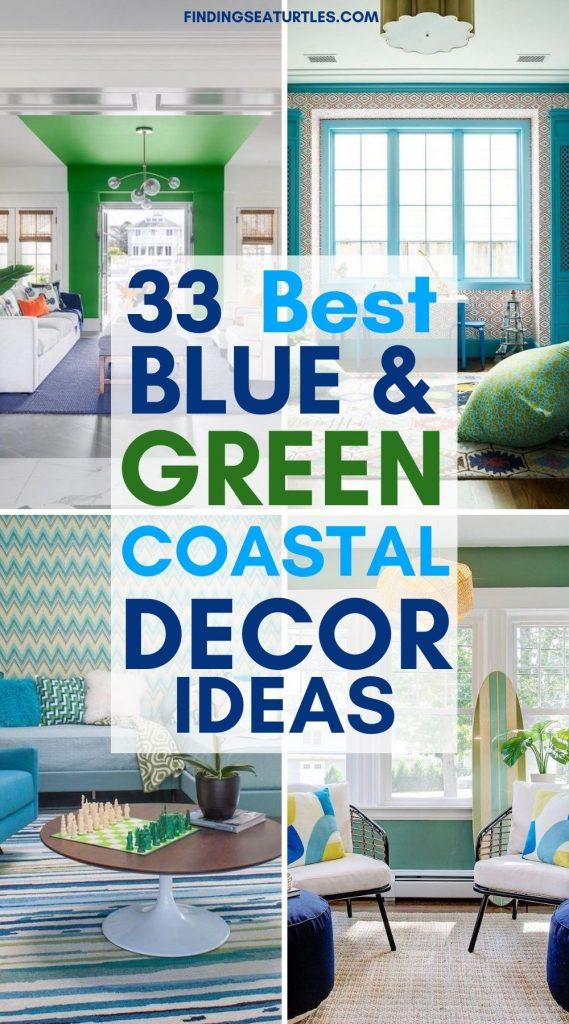 33 Best Blue Green Coastal Rooms #BlueGreenRooms #BlueGreenInteriors #Coastal #CoastalHomeDecor #HomeDecor #LivingRoomDecor