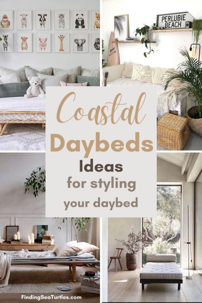 Coastal Daybeds Ideas for styling your daybed #Daybeds #CoastalDecor #HomeDecor #BeachHouse #Inspiration