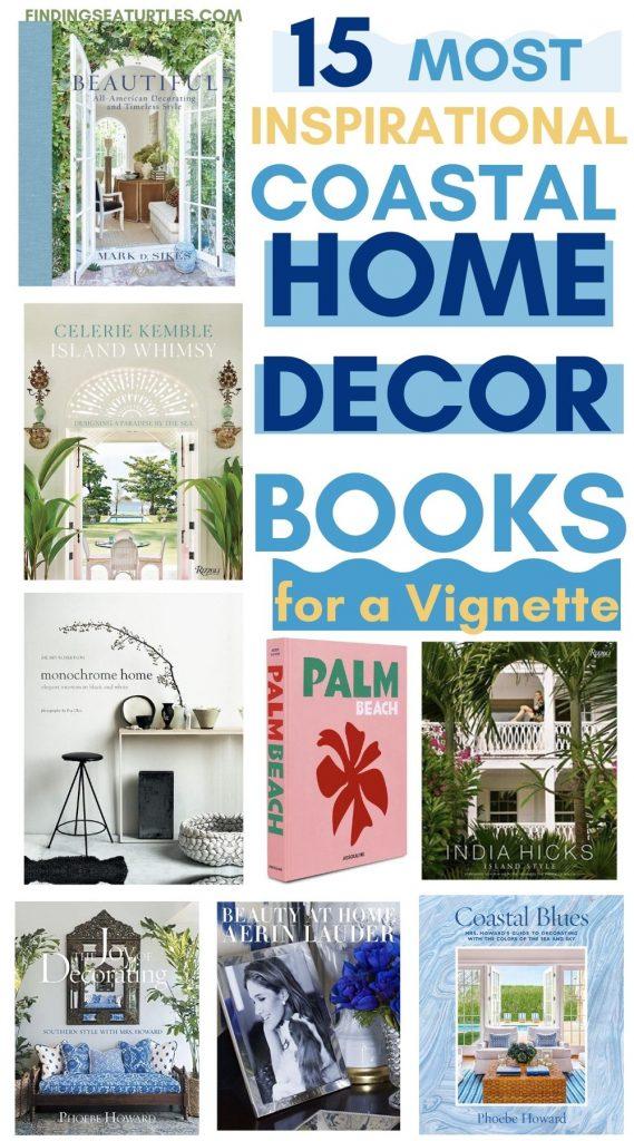 15 Most Inspirational Coastal Home Decor Books for a Vignette #HomeDecorBooks #CoffeeTableBooks #Coastal #CoastalDecor #CoastalTableStyling #HomeDecor