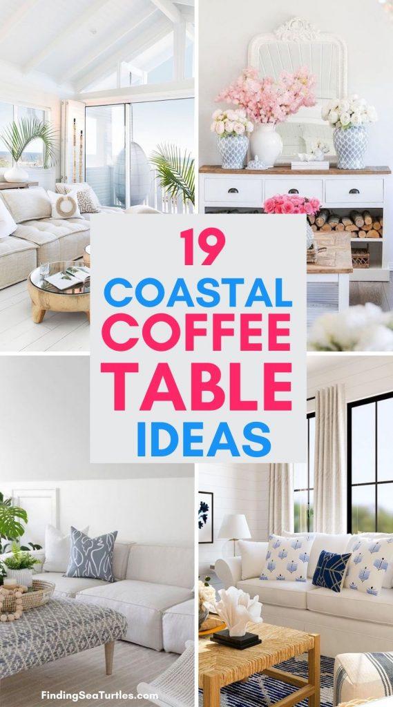 19 Coastal Coffee Table Ideas #CoffeeTables #CoastalCoffeeTables #BohoCoastal #CoastalDecor #HomeDecor