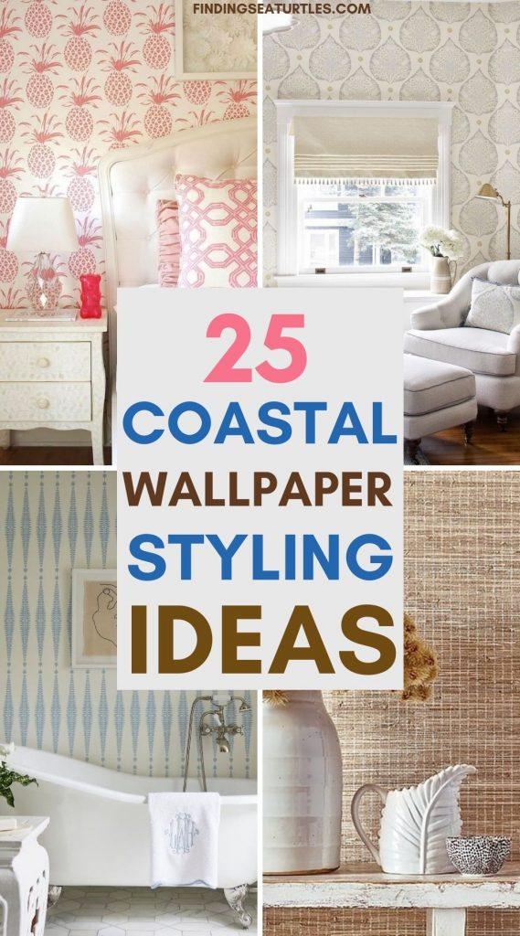 25 Coastal Wallpaper Styling Ideas #WallPaper #CoastalWallpaper #Coastal #CoastalDecor #HomeDecor