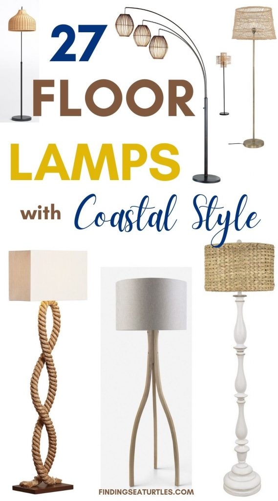 27 Floor Lamps with Coastal Style #FloorLamps #CoastalFloorLamps #HomeDecor #CoastalHomeDecor #SummerHome