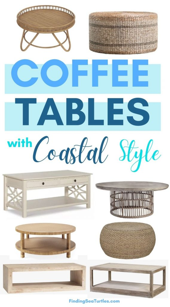 Coffee Tables with Coastal Style #CoffeeTables #CoastalCoffeeTables #BohoCoastal #CoastalDecor #HomeDecor