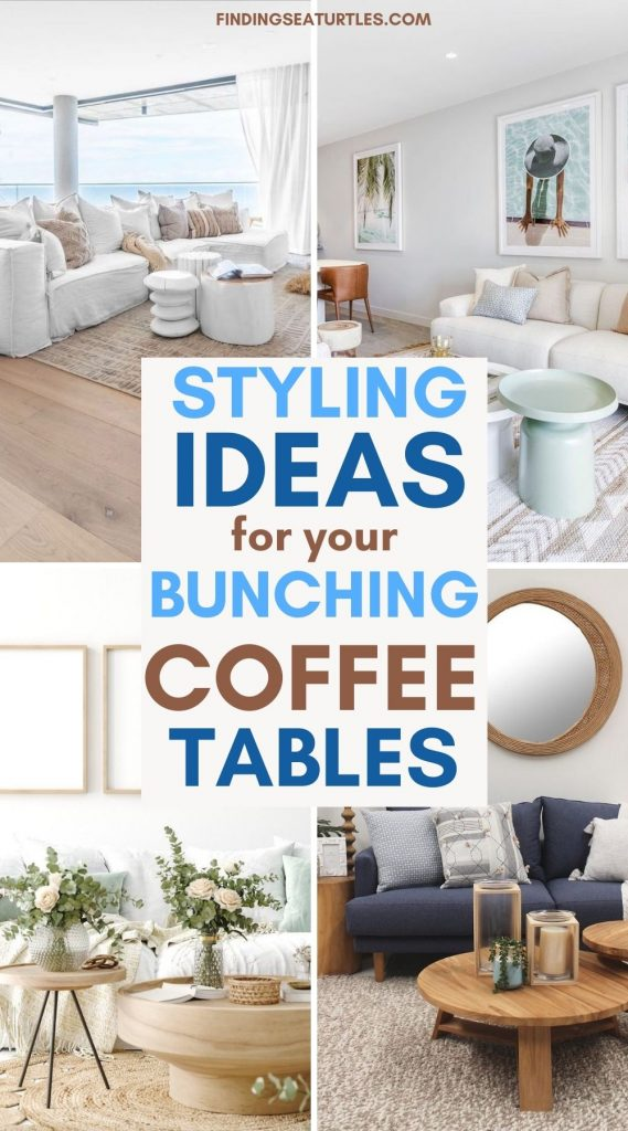 Styling Ideas for your Bunching Coffee Tables #CoffeeTables #CoastalCoffeeTables #BohoCoastal #CoastalDecor #HomeDecor