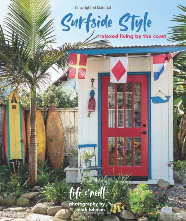 Surfside Style - Relaxed living by the coast #HomeDecorBooks #CoffeeTableBooks #Coastal #CoastalDecor #CoffeeTableStyling #HomeDecor
