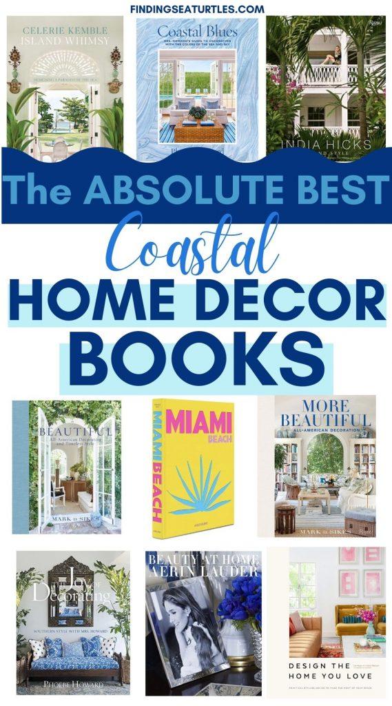 The Absolute Best Coastal Home Decor Books #HomeDecorBooks #CoffeeTableBooks #Coastal #CoastalDecor #CoastalTableStyling #HomeDecor