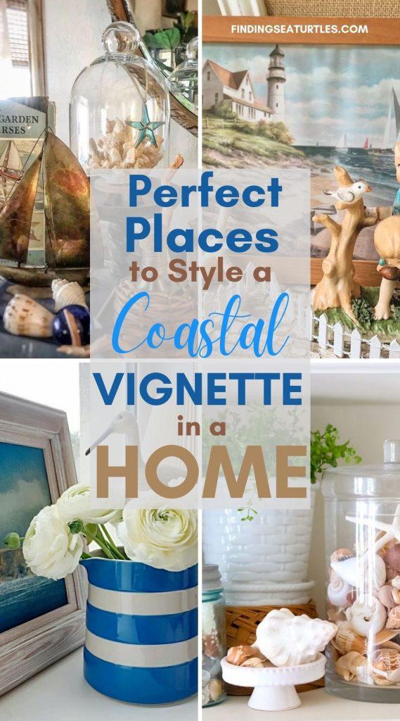 Perfect Places to Style a Coastal Vignette in a Home #Vignette #CoastalVignette #Coastal #VignetteStylingTips #CoastalDecor #HomeDecor
