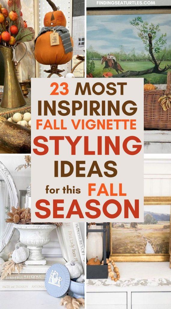 23 Most Inspiring Fall Vignette Styling Ideas for this Fall Season #Fall #FallVignettes #FallDecor #FallTableStyling #HomeDecor #AutumnDecor