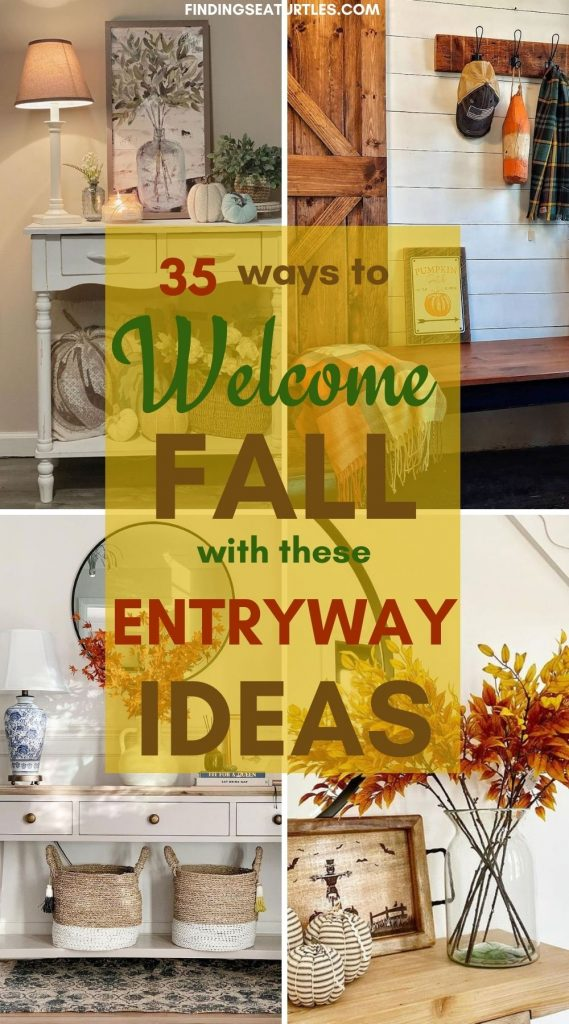 35 ways to Welcome Fall with these Entryways Ideas #Fall #Entryway #Foyer #FallEntryway #FallDecor #HomeDecor #AutumnDecor