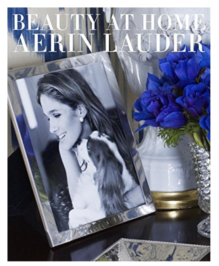 Beauty at Home by Aerin Lauder #HomeDecorBooks #CoffeeTableBooks #Coastal #CoastalDecor #CoffeeTableStyling #HomeDecor